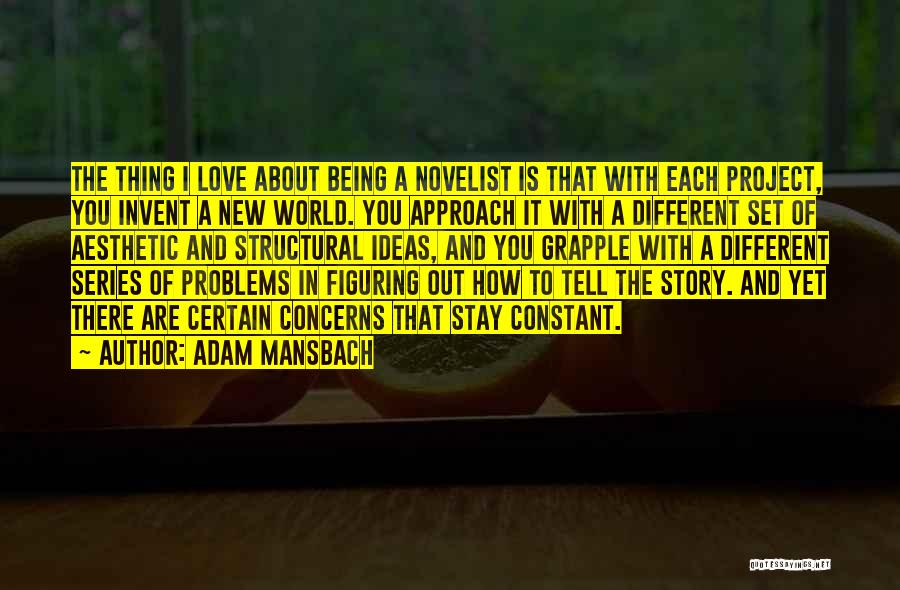 Project Approach Quotes By Adam Mansbach