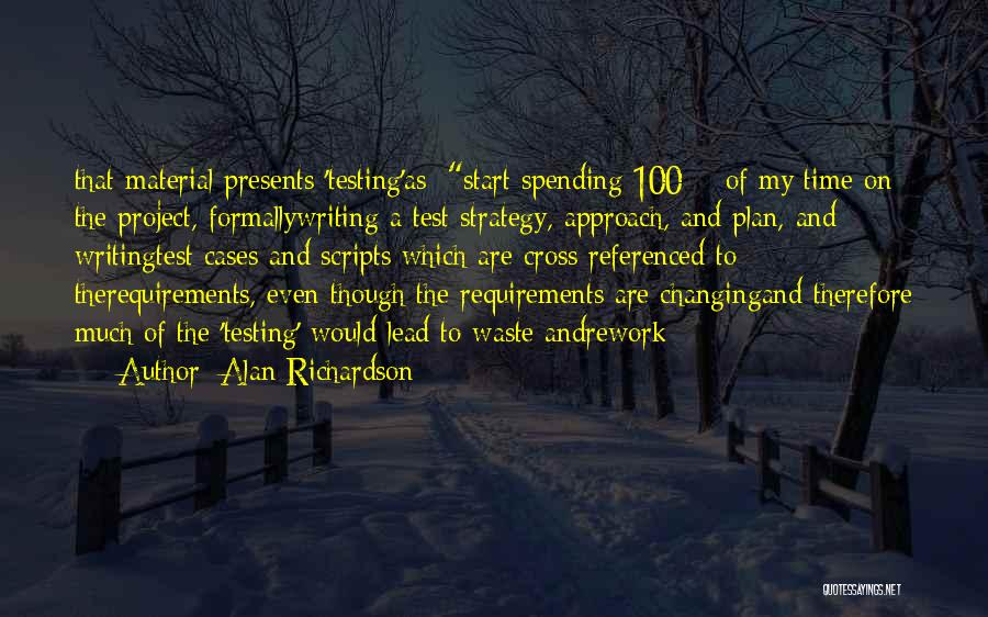 Project Approach Quotes By Alan Richardson