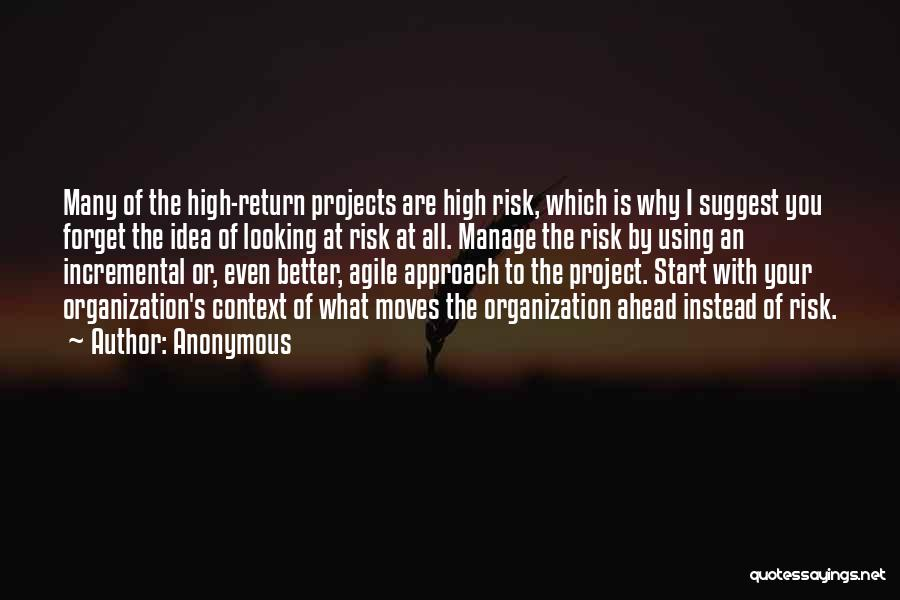 Project Approach Quotes By Anonymous