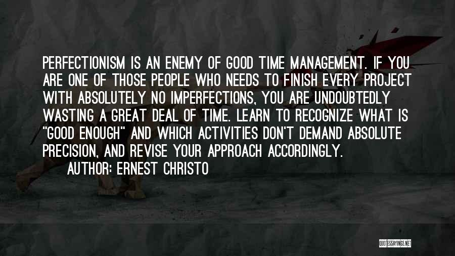 Project Approach Quotes By Ernest Christo