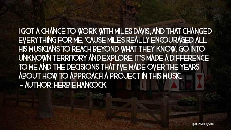 Project Approach Quotes By Herbie Hancock