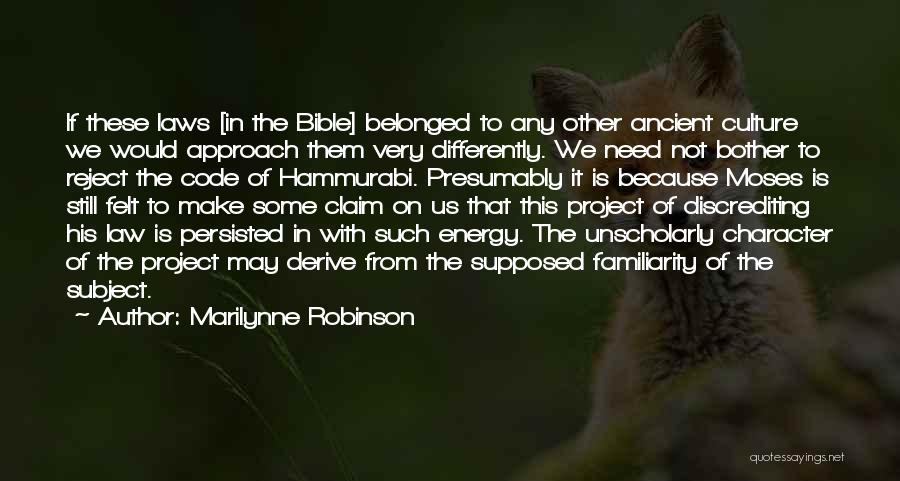 Project Approach Quotes By Marilynne Robinson