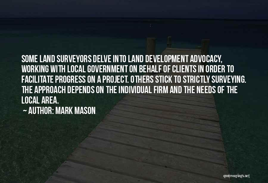 Project Approach Quotes By Mark Mason