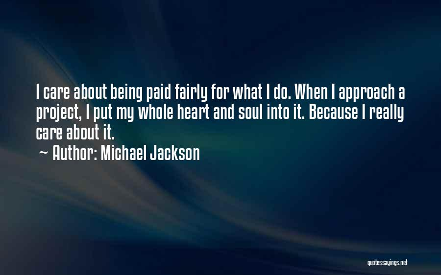 Project Approach Quotes By Michael Jackson