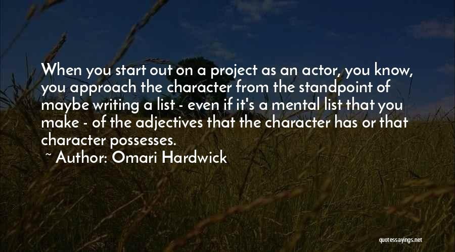 Project Approach Quotes By Omari Hardwick