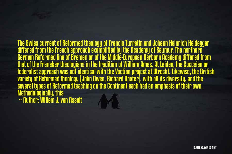Project Approach Quotes By Willem J. Van Asselt