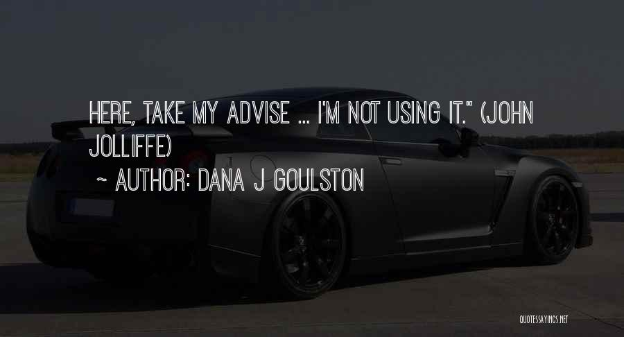 Project Management Office Quotes By Dana J Goulston