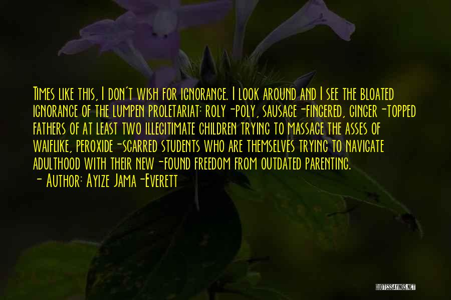Proletariat Quotes By Ayize Jama-Everett