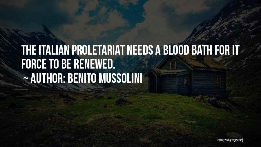 Proletariat Quotes By Benito Mussolini