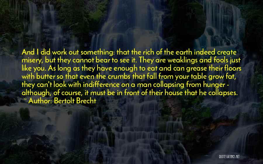 Proletariat Quotes By Bertolt Brecht