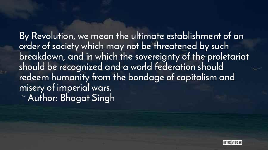 Proletariat Quotes By Bhagat Singh