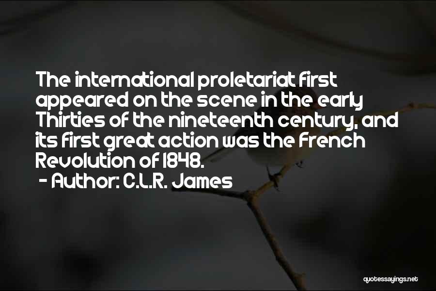 Proletariat Quotes By C.L.R. James