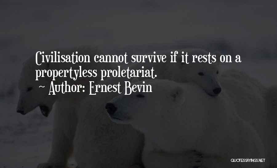 Proletariat Quotes By Ernest Bevin
