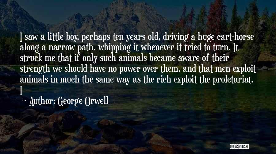 Proletariat Quotes By George Orwell