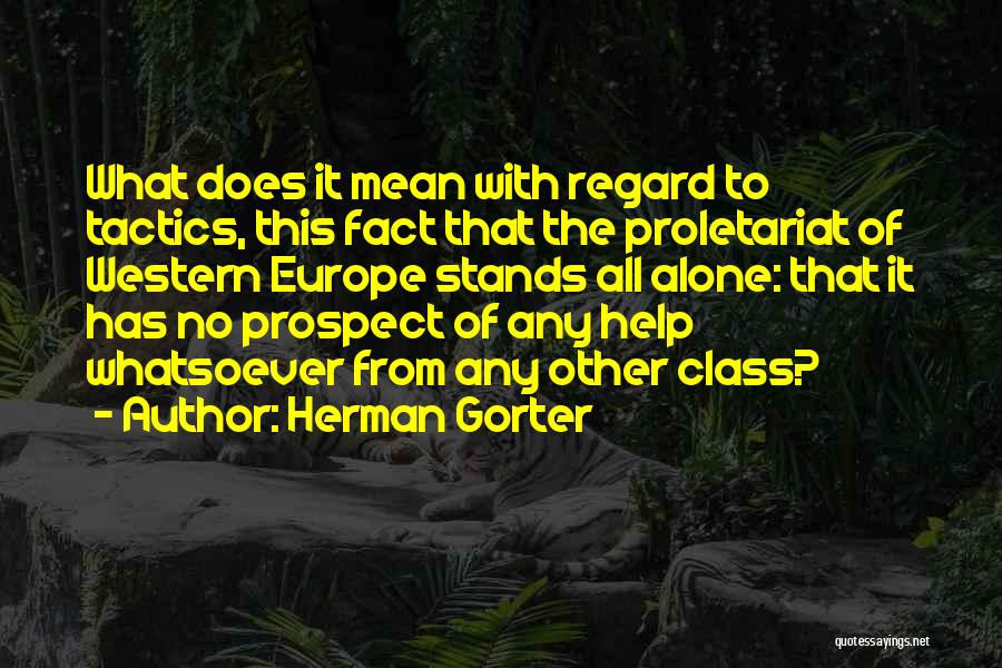 Proletariat Quotes By Herman Gorter