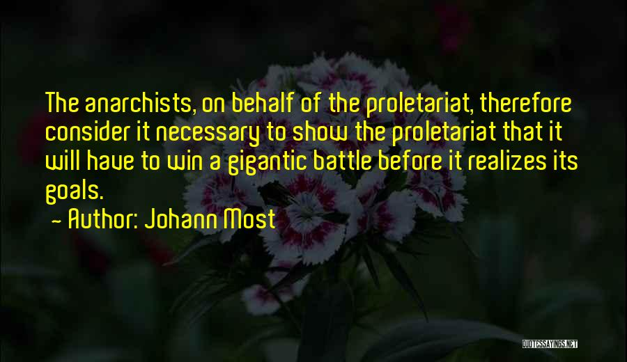 Proletariat Quotes By Johann Most