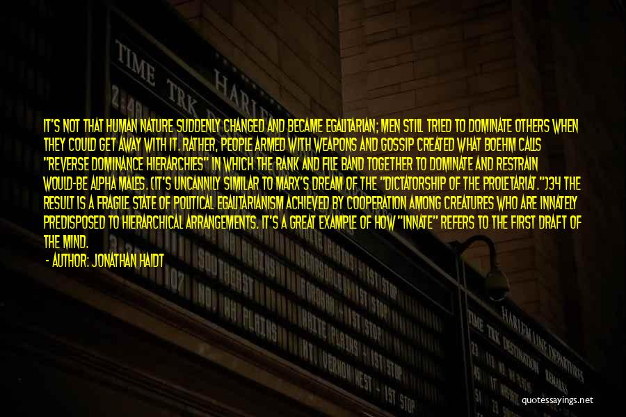 Proletariat Quotes By Jonathan Haidt