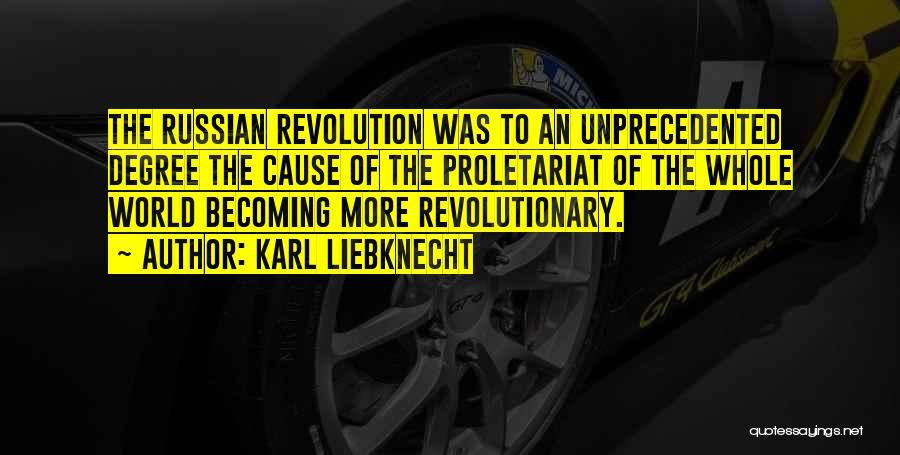 Proletariat Quotes By Karl Liebknecht
