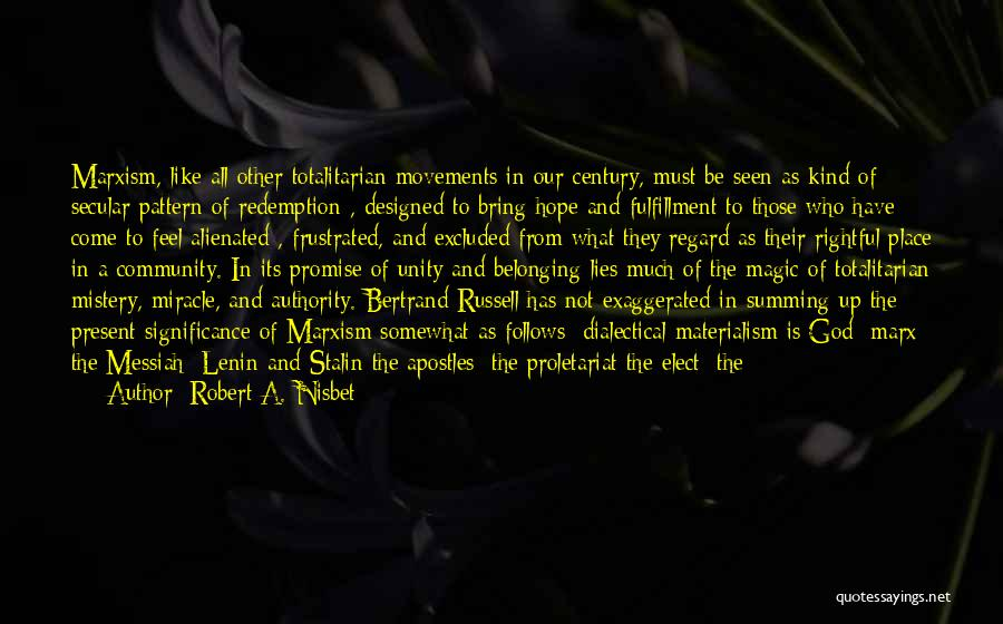 Proletariat Quotes By Robert A. Nisbet