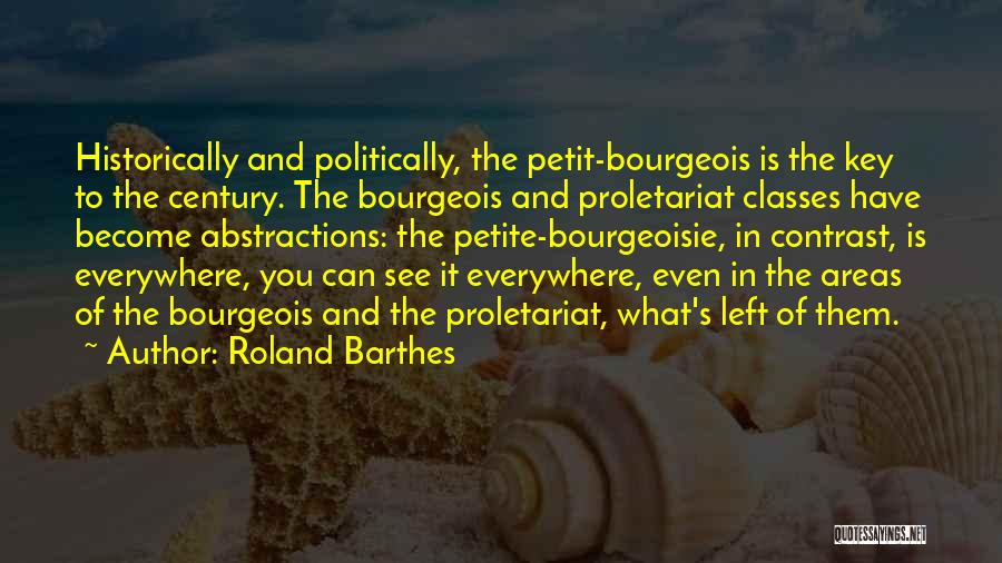 Proletariat Quotes By Roland Barthes