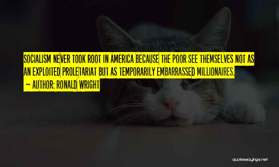 Proletariat Quotes By Ronald Wright