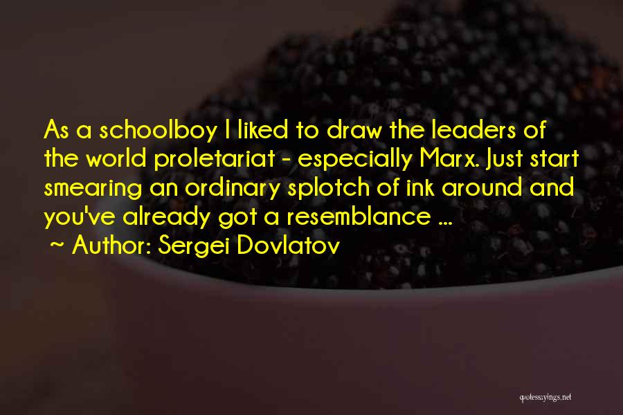 Proletariat Quotes By Sergei Dovlatov