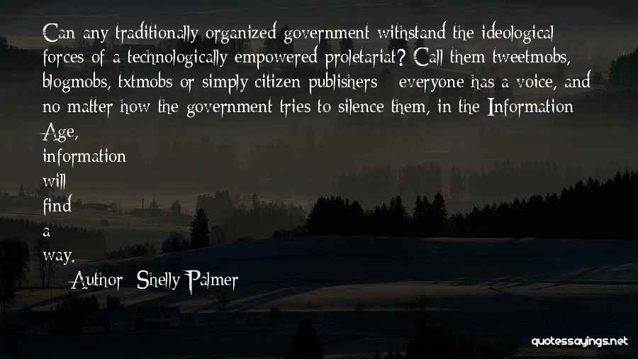 Proletariat Quotes By Shelly Palmer