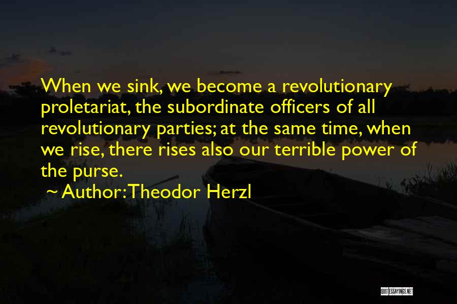 Proletariat Quotes By Theodor Herzl