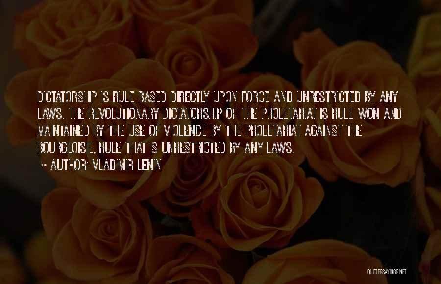 Proletariat Quotes By Vladimir Lenin