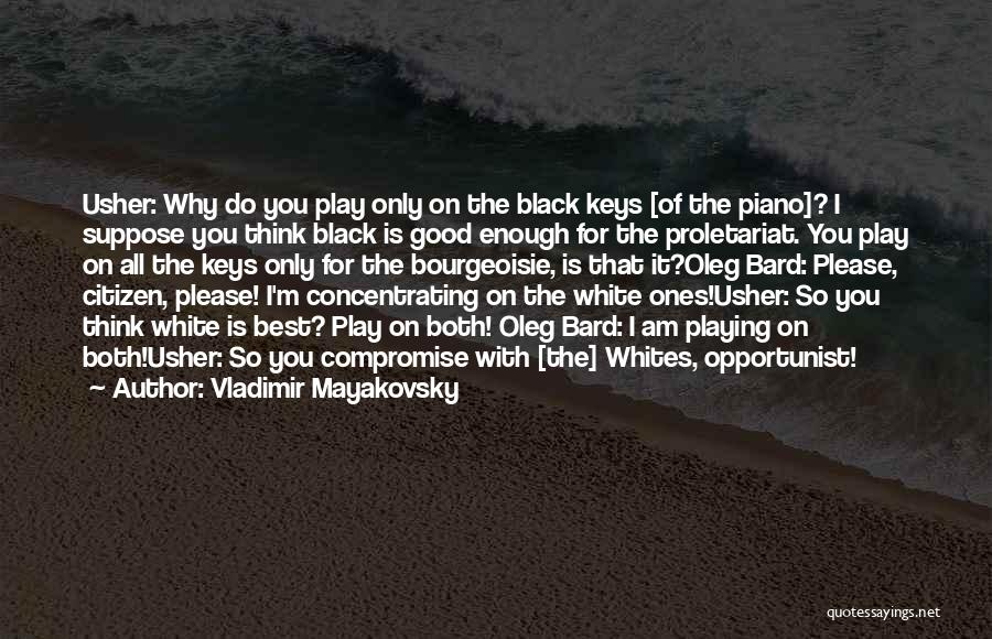 Proletariat Quotes By Vladimir Mayakovsky