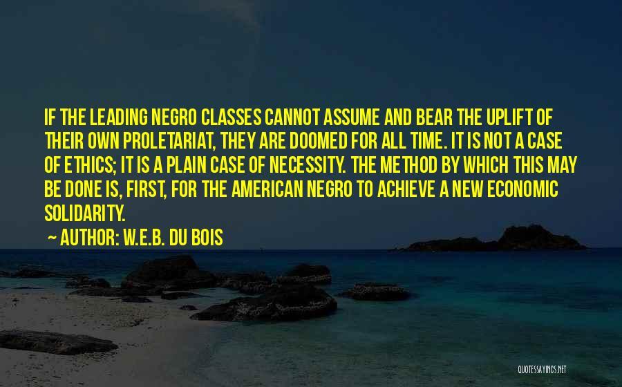 Proletariat Quotes By W.E.B. Du Bois
