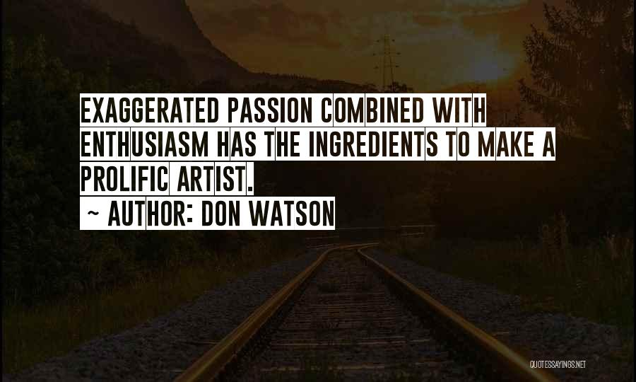 Prolific Quotes By Don Watson
