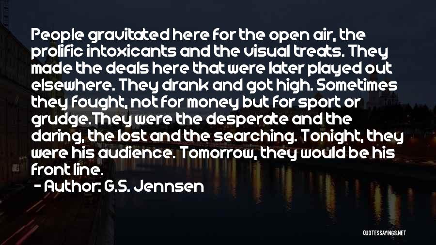 Prolific Quotes By G.S. Jennsen