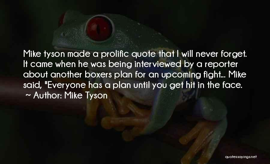Prolific Quotes By Mike Tyson
