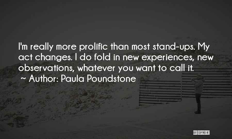 Prolific Quotes By Paula Poundstone