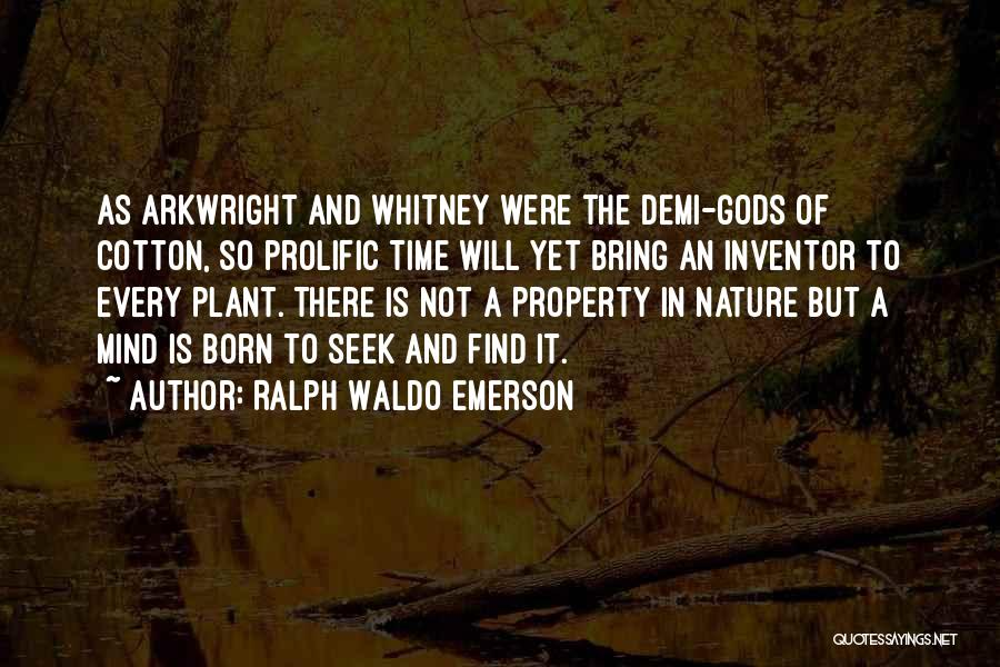 Prolific Quotes By Ralph Waldo Emerson