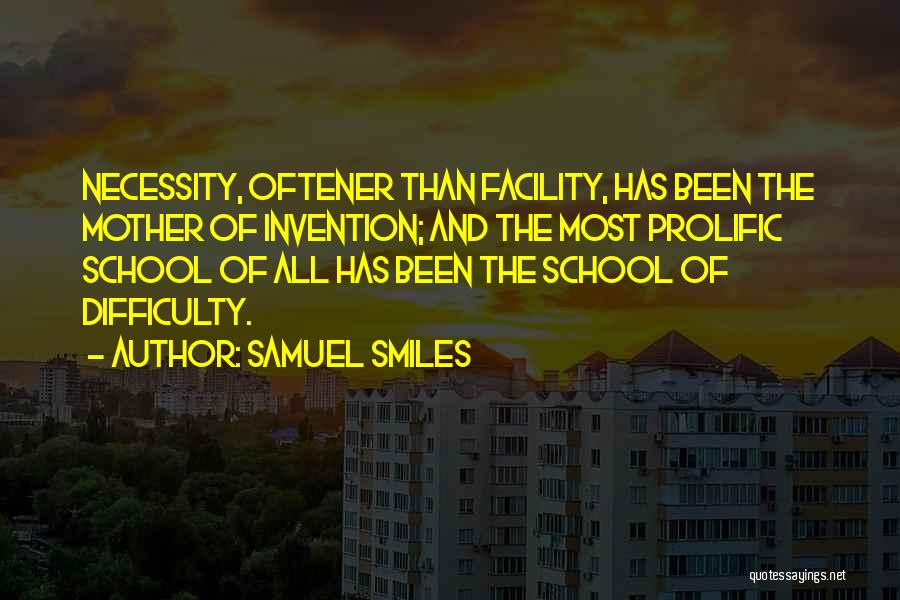 Prolific Quotes By Samuel Smiles