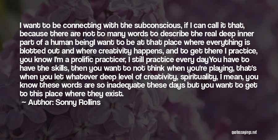 Prolific Quotes By Sonny Rollins