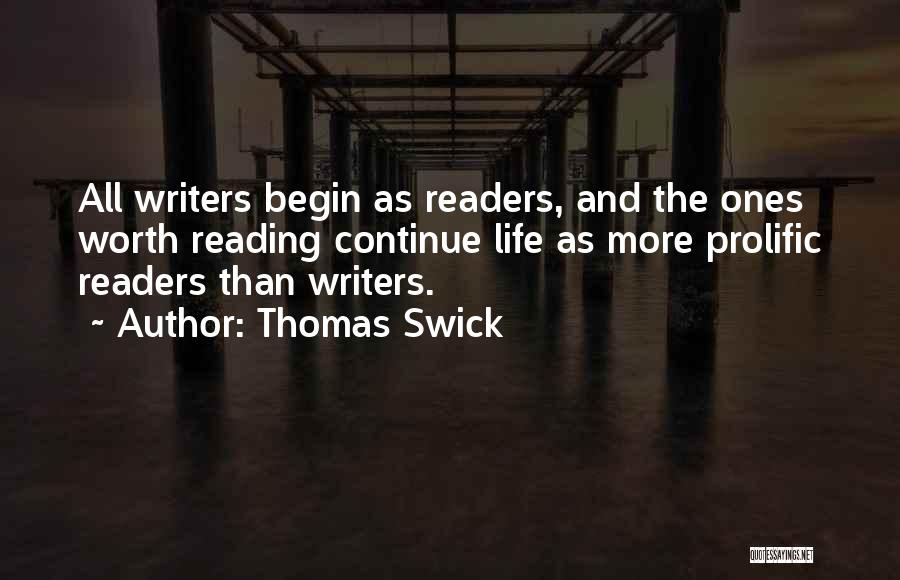 Prolific Quotes By Thomas Swick