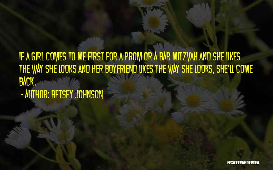 Prom Quotes By Betsey Johnson