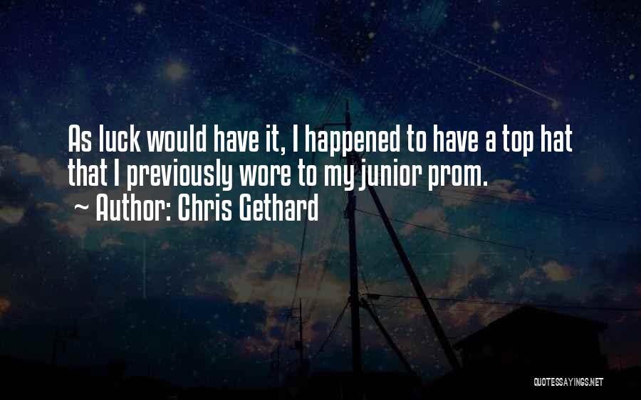 Prom Quotes By Chris Gethard