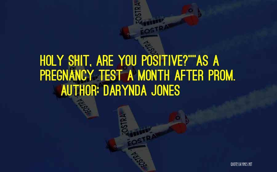 Prom Quotes By Darynda Jones