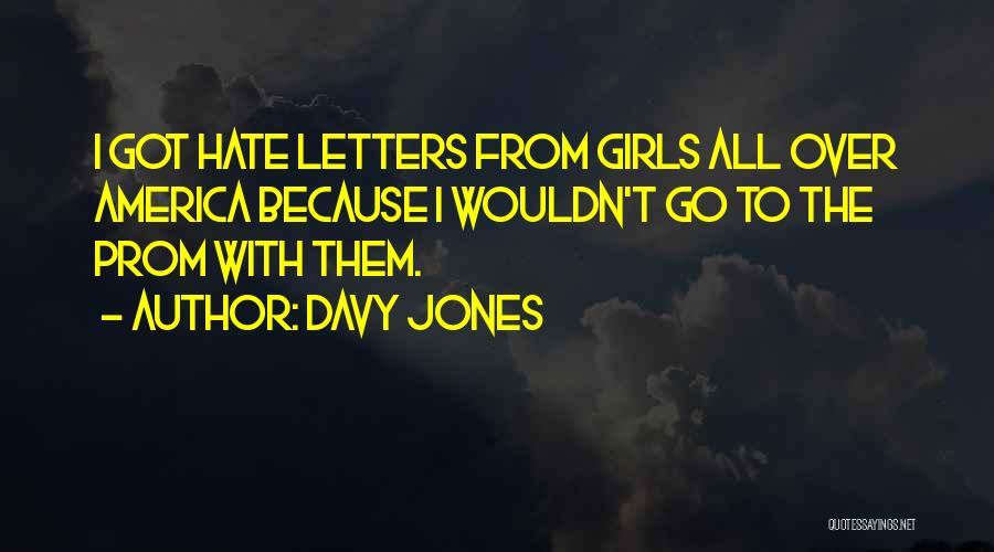 Prom Quotes By Davy Jones