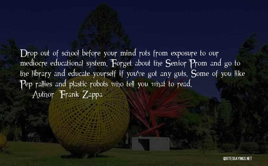 Prom Quotes By Frank Zappa