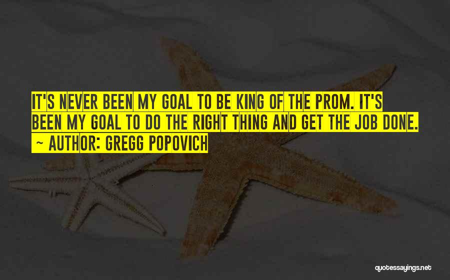 Prom Quotes By Gregg Popovich