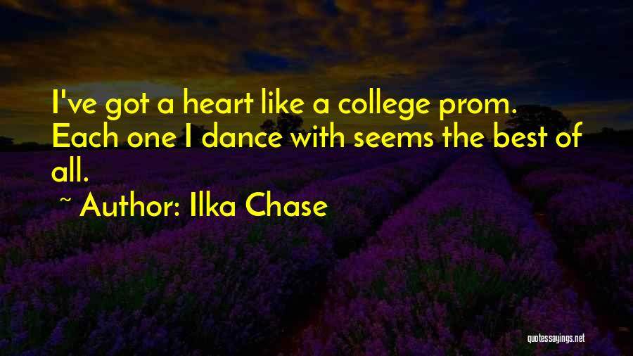 Prom Quotes By Ilka Chase
