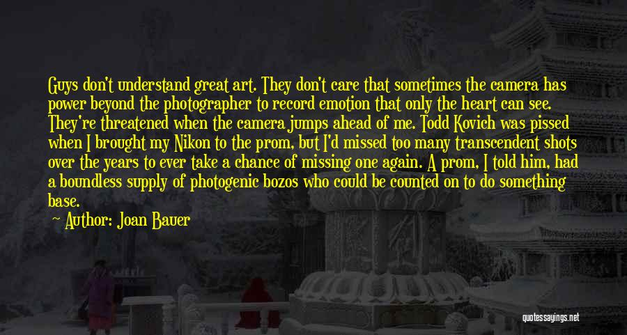 Prom Quotes By Joan Bauer