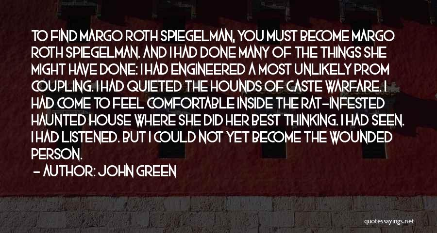 Prom Quotes By John Green
