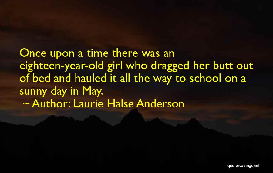 Prom Quotes By Laurie Halse Anderson