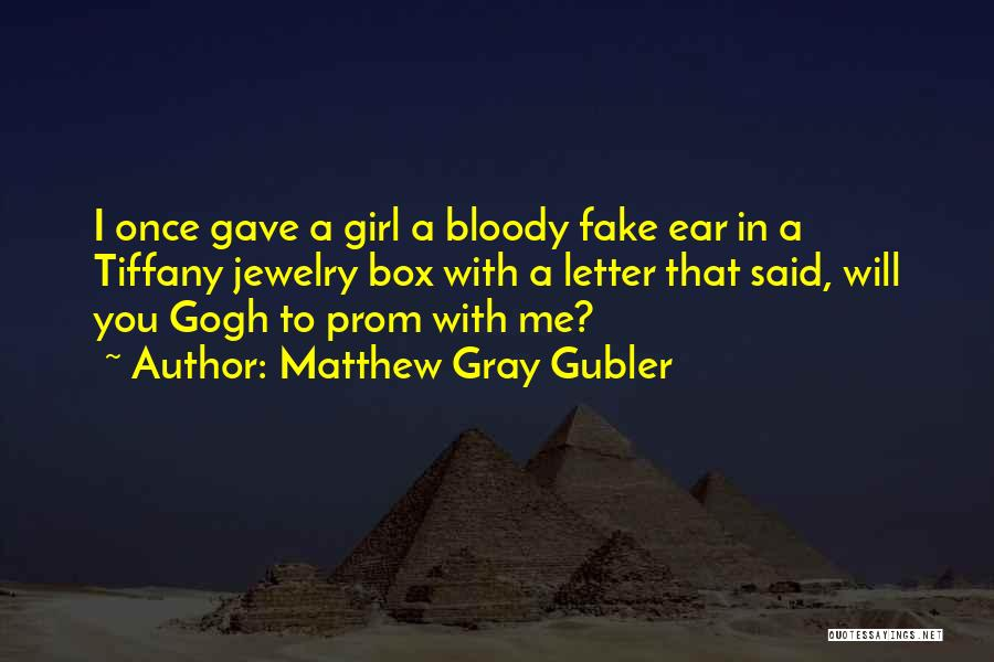 Prom Quotes By Matthew Gray Gubler